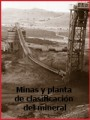 Minas y planta de clasificación del mineral (1984)