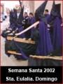 Semana Santa 2002: Domingo Ramos en Santa Eulalia