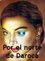 Por el norte de Daroca, de Carlos Lasierra (aprox. 2005)
