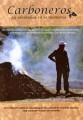 Carboneros: la identidad en la memoria (Mayo 2005)
