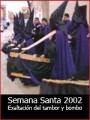 Semana Santa 2002: Exaltación del tambor y el bombo en Caminreal