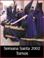 Semana Santa 2002: Tornos
