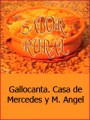 Sabor rural. Gallocanta (2002)