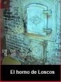El horno de cocer pan de Loscos (1994)