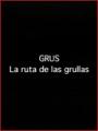Grus. La ruta de las grullas (2001)