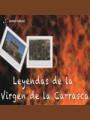 Leyendas de la Virgen de la Carrasca. Blancas