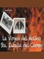 La Virgen del Molino. Santa Eulalia del Campo