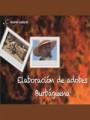 La elaboración de adobes. Burbáguena