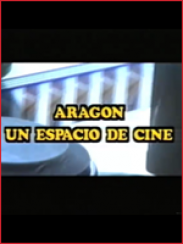 Aragón un espacio de cine, de Félix Zapatero (1993)