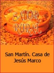 Sabor rural. San Martín del Río (2002)
