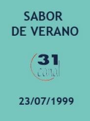 Actualidad semanal – Sabor a verano (23/07/1999)