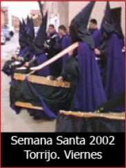 Semana Santa 2002: Viernes Santo en Torrijo