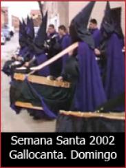 Semana Santa 2002: Domingo Santo Gallocanta