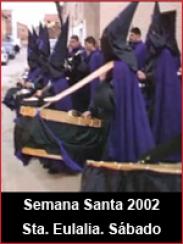 Semana Santa 2002: Sábado Santo en Santa Eulalia