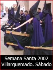 Semana Santa 2002: Sábado Santo en Villarquemado