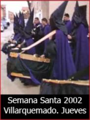 Semana Santa 2002: Jueves Santo en Villarquemado