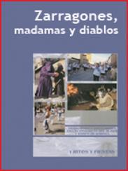 Zarragones, Madamas y Diablos, de Eugenio Monesma (2004)