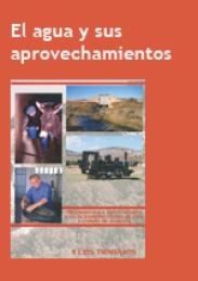 El agua y sus aprovechamientos, de Eugenio Monesma (2004)