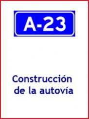 Construcción de la Autovía A-23 (2008)