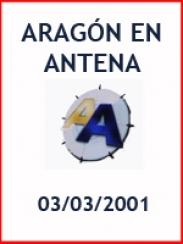 Aragón en Antena (03/03/2001)