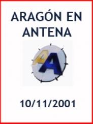 Aragón en Antena (10/11/2001)