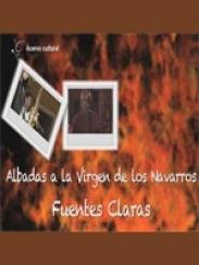 Albadas a la Virgen de los Navarros. Fuentes Claras