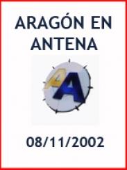 Aragón en Antena (08/11/2002)