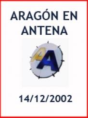 Aragón en Antena (14/12/2002)