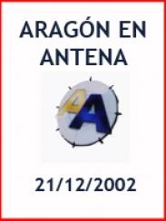 Aragón en Antena (21/12/2002)