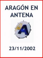 Aragón en Antena (23/11/2002)
