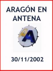 Aragón en Antena (30/11/2002)