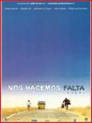 Nos hacemos falta, de Juanjo Giménez Peña (2002)