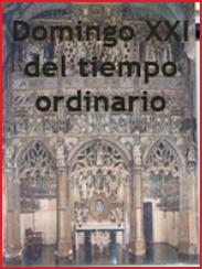 Videomeditación, Domingo XXI del Tiempo Ordinario (2009)