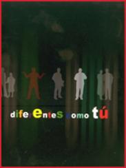 Diferentes como tú (2009)