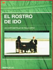 El rostro de Ido, de Paula Ortiz (2003)