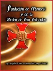 Fundación de Monreal y de la Orden de San Salvador (2004)