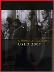 La Semana Santa Tradicional: Used 2007