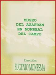 Museo del azafrán en Monreal del campo, de Eugenio Monesma (1995)