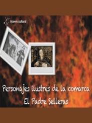 Personajes ilustres de la comarca. El padre Selleras