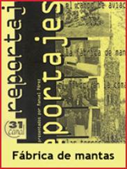 La fábrica de mantas (1999)