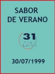 Actualidad semanal – Sabor a verano (30/07/1999)