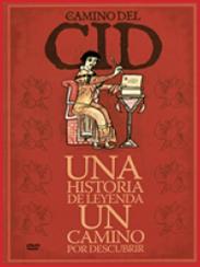Camino del Cid, de Manuel García Piriz y Juan Carlos Luna (2007)