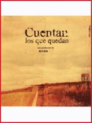 Cuentan los que quedan, de Alvaro Sanz (2004)
