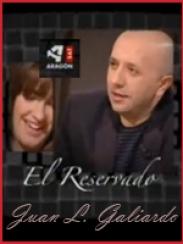 El Reservado. Juan Luis Galiardo (2007)