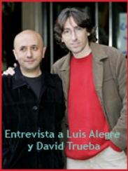 Entrevista a Luis Alegre y David Trueba (2007)