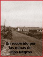 Un recorrido por las minas de Ojos Negros (1962)