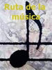 Ruta de la música (aprox. 2004)