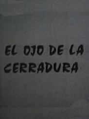 El Ojo de la Cerradura, de Jose Ántonio Vizárraga (1983)