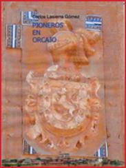 Orcajo: 200 años de los Valenzuela, de Carlos Lasierra (2009)