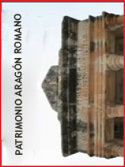 Patrimonio romano de Aragón, de Roberto Lérida (2009)